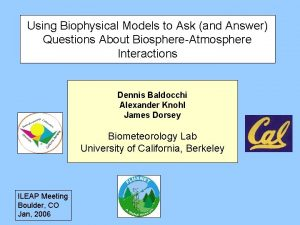 Using Biophysical Models to Ask and Answer Questions