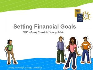 Setting Financial Goals FDIC Money Smart for Young