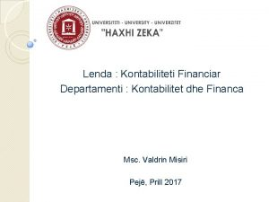 Lenda Kontabiliteti Financiar Departamenti Kontabilitet dhe Financa Msc