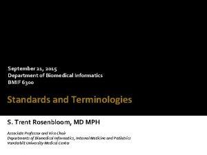 September 21 2015 Department of Biomedical Informatics BMIF