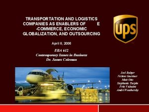 TRANSPORTATION AND LOGISTICS COMPANIES AS ENABLERS OF E
