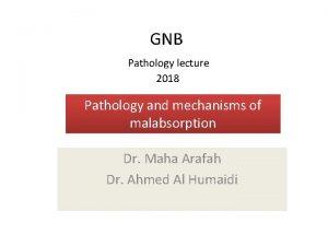 GNB Pathology lecture 2018 Pathology and mechanisms of