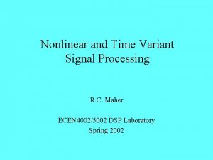 Nonlinear and Time Variant Signal Processing R C