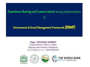 Experience sharing and Lessons learnt during implementation of
