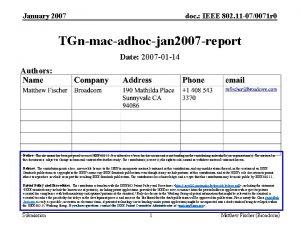 January 2007 doc IEEE 802 11 070071 r
