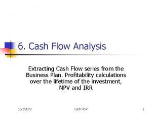 6 Cash Flow Analysis Extracting Cash Flow series