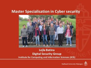 Master Specialisation in Cyber security Lejla Batina Digital