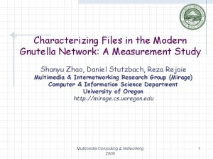 Characterizing Files in the Modern Gnutella Network A