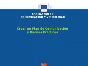 FORMACIN EN COMUNICACIN Y VISIBILIDAD Crear un Plan