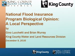 National Flood Insurance Program Biological Opinion A Local