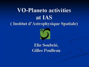 VOPlaneto activities at IAS Institut dAstrophysique Spatiale Elie