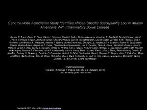 GenomeWide Association Study Identifies AfricanSpecific Susceptibility Loci in