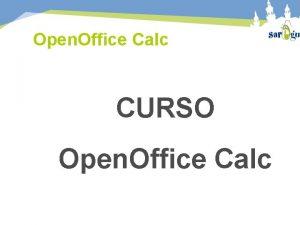 Open Office Calc CURSO Open Office Calc Open