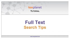 TUTORIAL EXPERTIndex Contains Full Text Searching Search Tips
