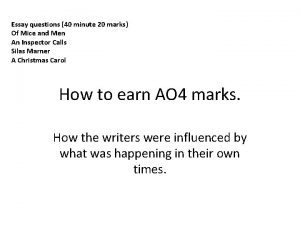 Essay questions 40 minute 20 marks Of Mice