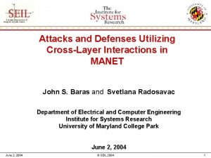 Attacks and Defenses Utilizing CrossLayer Interactions in MANET