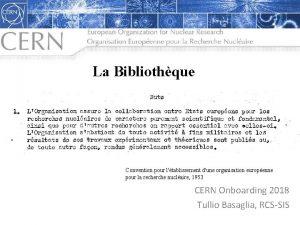La Bibliothque Convention pour ltablissement dune organisation europenne