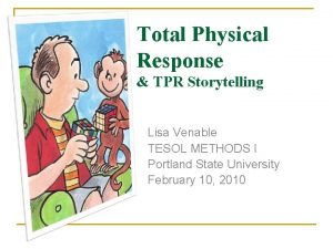 Total Physical Response TPR Storytelling Lisa Venable TESOL