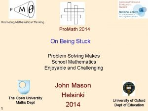 Promoting Mathematical Thinking Pro Math 2014 On Being