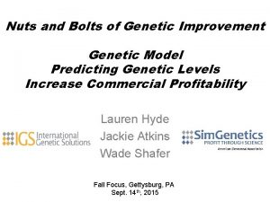 Nuts and Bolts of Genetic Improvement Genetic Model