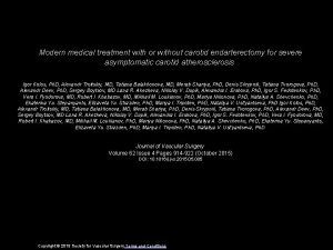 Modern medical treatment with or without carotid endarterectomy