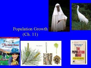 Population Growth Ch 11 Population Growth 1 Geometric