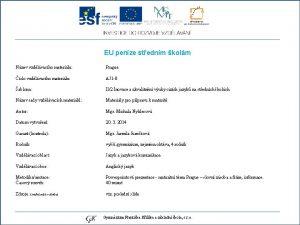 EU penze stednm kolm Nzev vzdlvacho materilu Prague