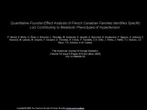Quantitative FounderEffect Analysis of French Canadian Families Identifies