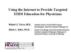 Using the Internet to Provide Targeted EHDI Education