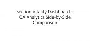 Section Vitality Dashboard OA Analytics SidebySide Comparison Members