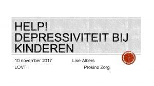 10 november 2017 LOVT Lise Albers Prokino Zorg