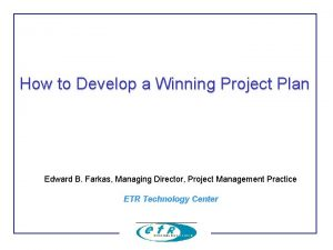 How to Develop a Winning Project Plan Edward