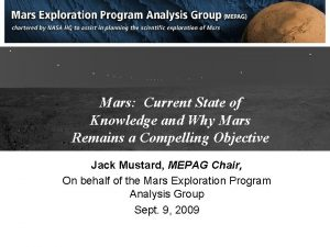 Mars Current State of Knowledge and Why Mars