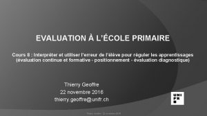 EVALUATION LCOLE PRIMAIRE Cours 8 Interprter et utiliser