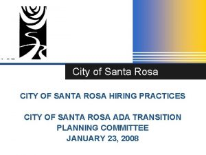 City of Santa Rosa CITY OF SANTA ROSA