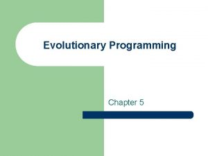 Evolutionary Programming Chapter 5 A E Eiben and