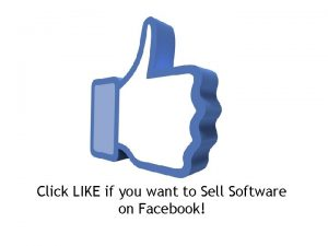 Click LIKE if you want to Sell Software