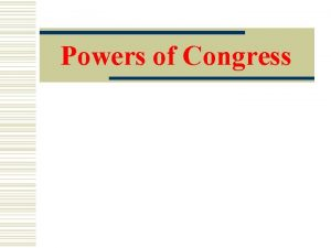 Powers of Congress Expressed Implied and Inherent Expressed