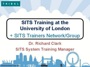 SITS Training at the University of London SITS