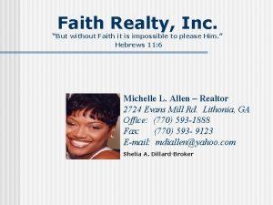 Faith Realty Inc But without Faith it is