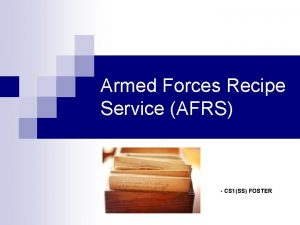Armed Forces Recipe Service AFRS CS 1SS FOSTER