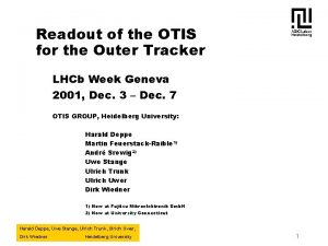 Readout of the OTIS for the Outer Tracker