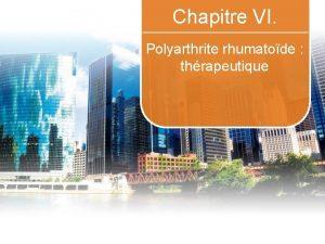 Chapitre VI Polyarthrite rhumatode thrapeutique 2 tude ACTRAY