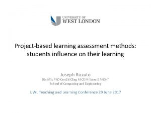 Projectbased learning assessment methods students influence on their