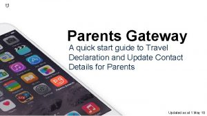 Parents Gateway A quick start guide to Travel