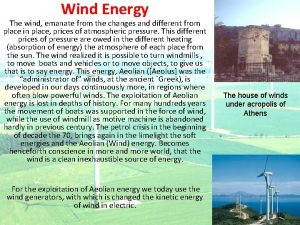 Wind Energy The wind emanate from the changes