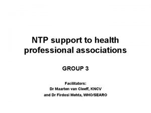 NTP support to health professional associations GROUP 3