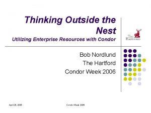 Thinking Outside the Nest Utilizing Enterprise Resources with