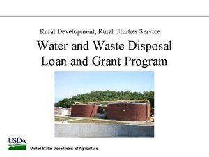 Rural Development Rural Utilities Service Water and Waste