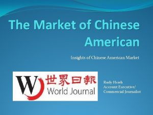The Market of Chinese American Insights of Chinese
